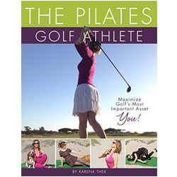 The Pilates Golf Athlete