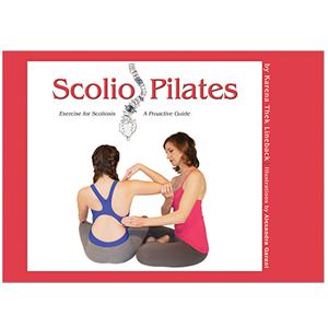 Scolio-Pilates Book by Karena Thek