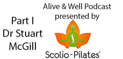 Alive & Well Podcast with Dr Stuart McGill Part 1: Is stretching good for your sore back?
